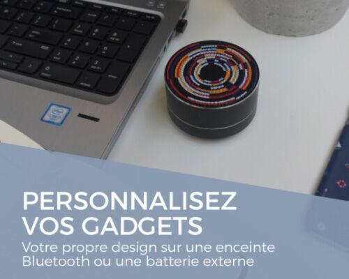Personnalisez vos gadgets