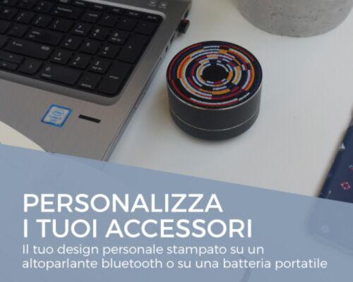 Personalizza i tuoi accessori